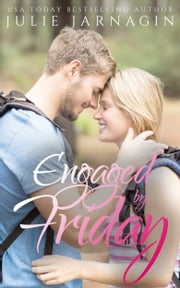 Engaged By Friday ebook by Julie Jarnagin
