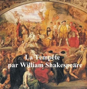 Shakespeare's Tempest in French ebook by William Shakespeare
