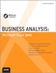 Business Analysis - Microsoft Excel 2010 ebook by Conrad Carlberg
