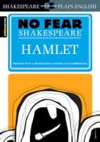 Hamlet (No Fear Shakespeare) ebook by SparkNotes