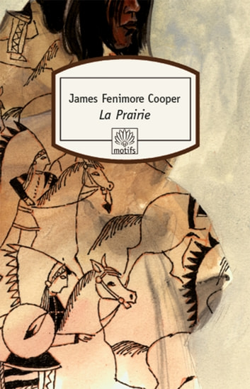 La Prairie ebook by James Fenimore Cooper,Olivier Delavault