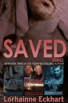 The Saved Series: The Complete Collection ebook by