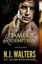 Damek's Redemption ebook by N.J. Walters