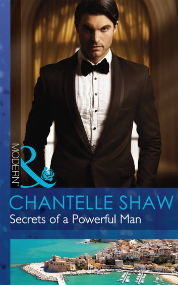 Secrets of a Powerful Man (Mills & Boon Modern) (The Bond of Brothers, Book 2) 電子書籍 by Chantelle Shaw