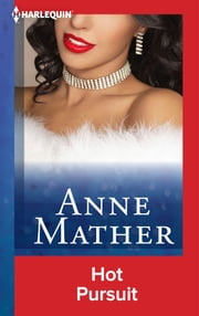 Hot Pursuit ebook by Anne Mather