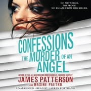 Confessions: The Murder of an Angel audiobook by James Patterson, Maxine Paetro