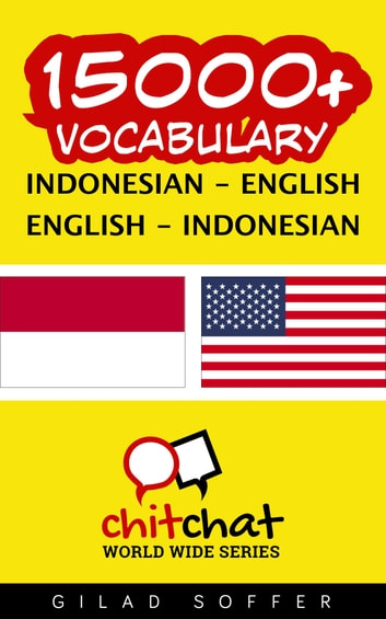 15000+ Vocabulary Indonesian - English ebook by Gilad Soffer