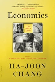 Economics: The User's Guide ebook by Ha-Joon Chang