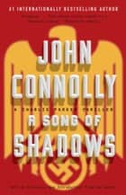 A Song of Shadows ebook by John Connolly