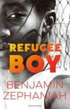 Refugee Boy ebook by Mr Benjamin Zephaniah