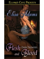 Flesh and Blood ebook by Elisa Adams