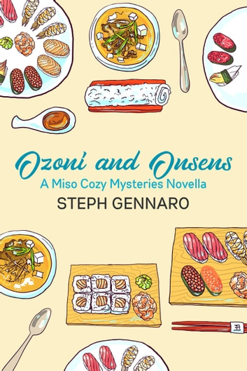 Ozoni and Onsens ebook by Steph Gennaro