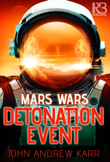 Detonation Event ebook by John Andrew Karr