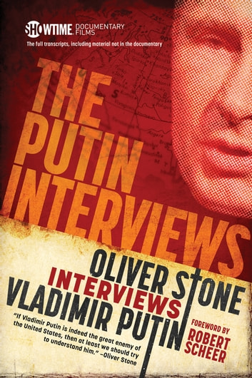 The Putin Interviews ebook by Oliver Stone