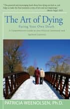 The Art of Dying ebook by Patricia Weenolsen
