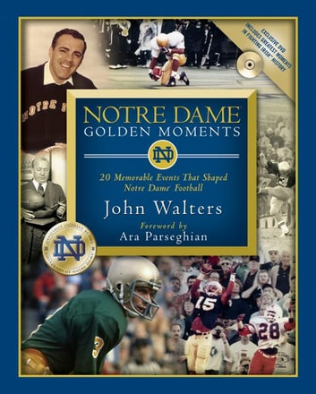 Notre dame golden moments ebook by chris millard 9781418557898 notre dame golden moments 20 memorable events that shaped notre dame football ebook by chris fandeluxe Ebook collections