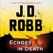 Echoes in Death audiobook by J. D. Robb