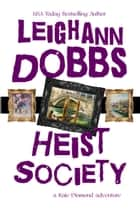 Heist Society ebook by