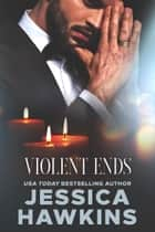Violent Ends ebook by