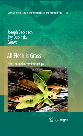 All Flesh Is Grass - Plant-Animal Interrelationships ebook by