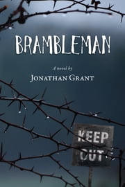 Brambleman ebook by Jonathan Grant