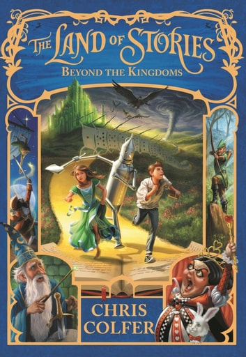 Beyond the Kingdoms - Book 4 ebook by Chris Colfer