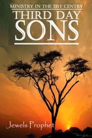 Third Day Sons ebook by Jewels Prophet