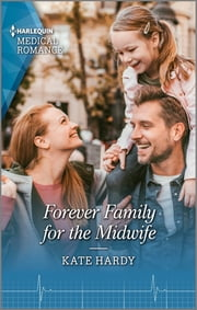 Forever Family for the Midwife ebook by