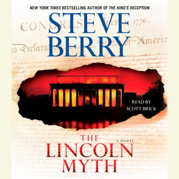 The Lincoln Myth - A Novel audiobook by Steve Berry
