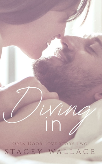 Diving In ebook by Stacey Wallace