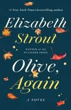 Olive, Again - A Novel eBook by Elizabeth Strout