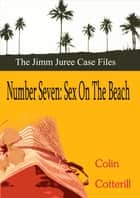 Number Seven: Sex on the Beach ebook by