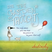 In the Garden of Thoughts ebook by Dodinsky