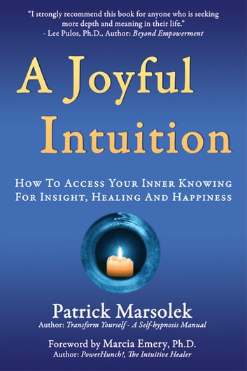 A Joyful Intuition ebook by Patrick Marsolek