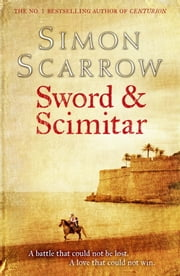 Sword and Scimitar ebook by Simon Scarrow