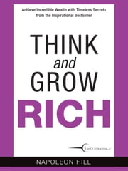 Think and Grow Rich ebook by Napoleon Hill,Katherine Hurst,Katherine Hurst