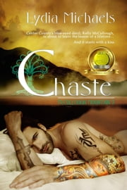 Chaste - McCullough Mountain, #3 ebook by Lydia Michaels