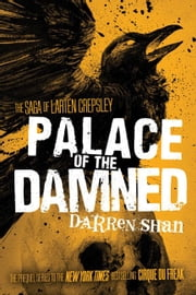Palace of the Damned ebook by Darren Shan
