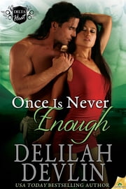 Once is Never Enough ebook by Delilah Devlin