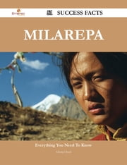 Milarepa 51 Success Facts - Everything you need to know about Milarepa ebook by Gloria Oneil