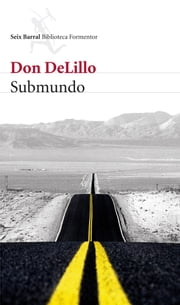 Submundo ebook by Don DeLillo