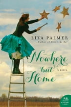 Nowhere but Home, A Novel