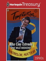 One Wild Weekend ebook by Rita Clay Estrada