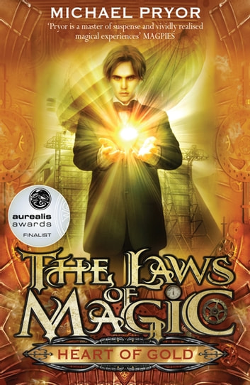 Laws Of Magic 2: Heart Of Gold ebook by Michael Pryor
