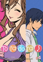 Toradora! Vol. 4 ebook by Yuyuko Takemiya, Zekkyou