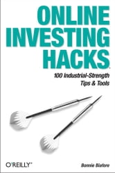 Online Investing Hacks - 100 Industrial-Strength Tips & Tools ebook by Bonnie Biafore