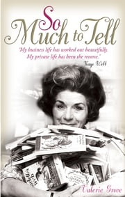 So Much To Tell ebook by Valerie Grove