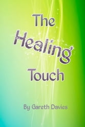 The Healing Touch ebook by Gareth Davies