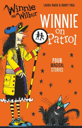 Winnie and Wilbur: Winnie on Patrol ebook by Laura Owen