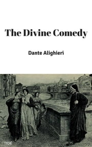 The Divine Comedy ebook by Henry Wadsworth Longfellow,Dante Alighieri